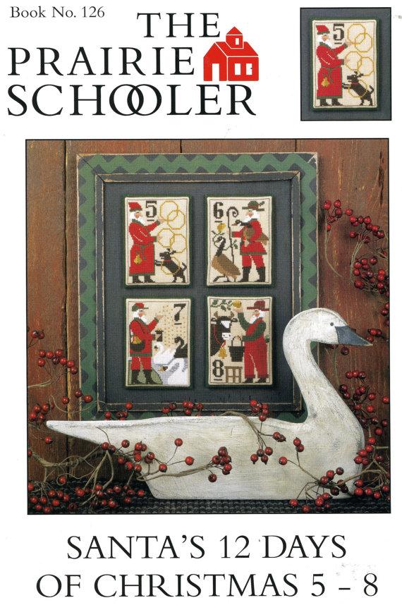 prairie schooler santas 12 days of christmas 5-8
