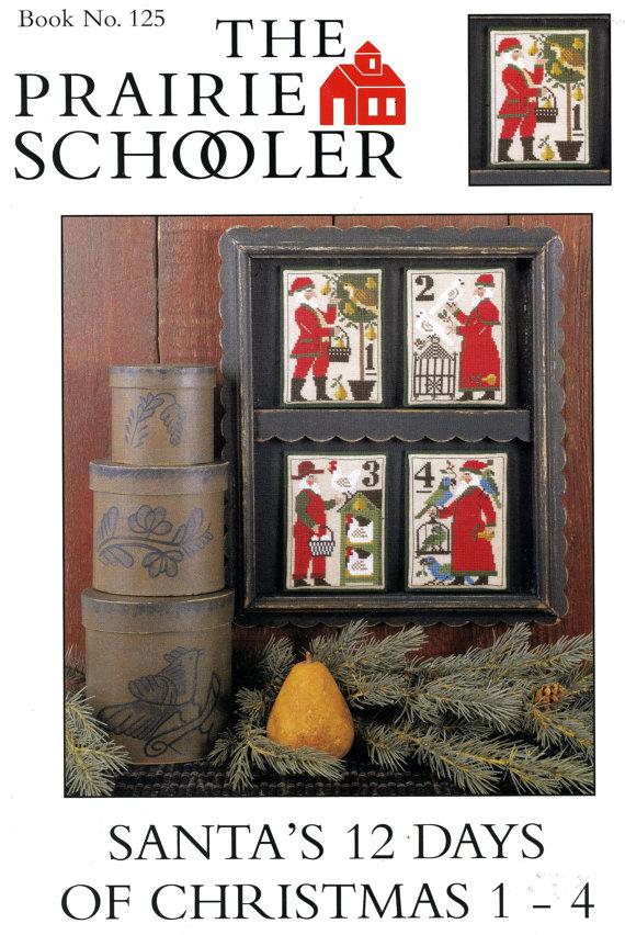 prairie schooler santas 12 days of christmas 1-4