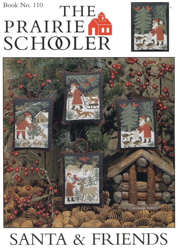 Prairie Schooler Santa and Friends